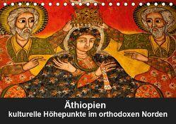 Äthiopien – kulturelle Höhepunkte im orthdoxen Norden (Tischkalender 2019 DIN A5 quer) von Krause,  Johanna