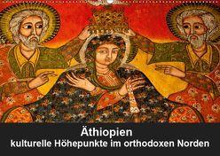 Äthiopien – kulturelle Höhepunkte im orthdoxen Norden (Wandkalender 2019 DIN A2 quer) von Krause,  Johanna