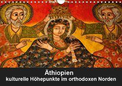 Äthiopien – kulturelle Höhepunkte im orthdoxen Norden (Wandkalender 2019 DIN A4 quer) von Krause,  Johanna