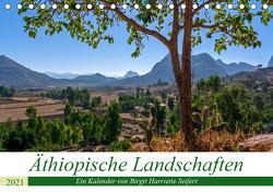 Äthiopische Landschaften (Tischkalender 2021 DIN A5 quer) von Harriette Seifert,  Birgit