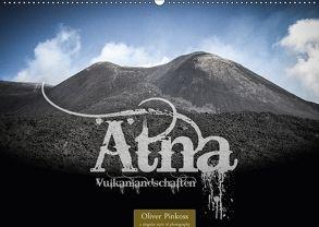 Ätna – Vulkanlandschaften (Wandkalender 2018 DIN A2 quer) von Pinkoss,  Oliver