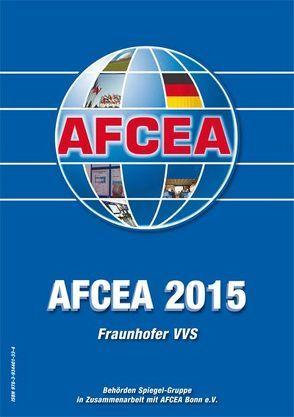 AFCEA 2015 von AFCEA Bonn e.V., Beyerer,  Jürgen, Fraunhofer VVS,  Freiburg, Proll,  Uwe, Scherz,  Reimar, Schulz,  Birte
