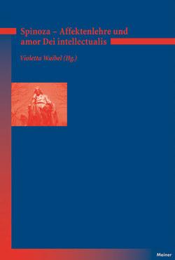 Affektenlehre und amor Dei intellectualis von Waibel,  Violetta