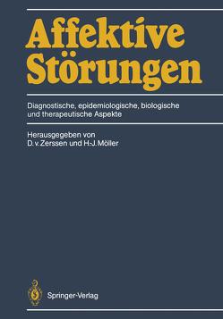 Affektive Störungen von Möller,  Hans-Jürgen, Zerssen,  Detlev v.