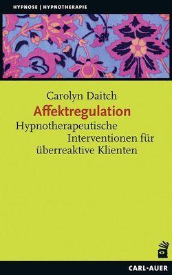 Affektregulation von Daitch,  Carolyn