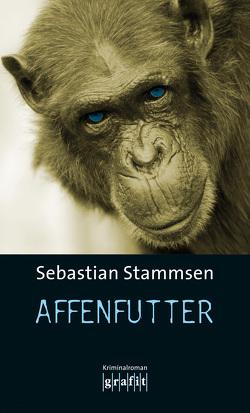 Affenfutter von Stammsen,  Sebastian