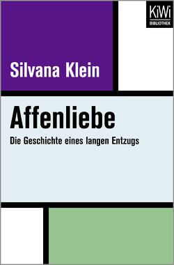Affenliebe von Klein,  Silvana