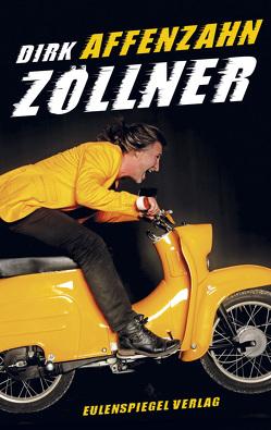 Affenzahn von Zöllner,  Dirk