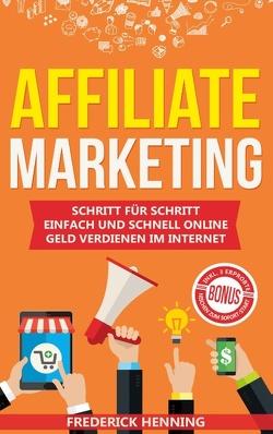 Affiliate Marketing von Henning,  Frederick