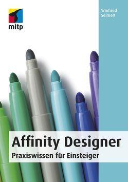 Affinity Designer von Seimert,  Winfried