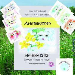 AFFIRMATIONEN Buch – CD – Kartenset von Sell,  G. Dr. med.,  Gerhard und Renate