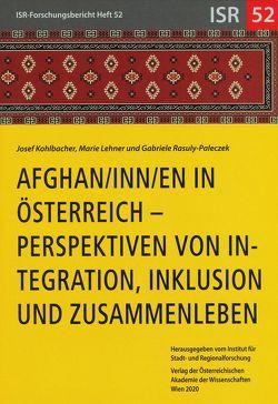 Afghan/inn/en in Österreich von Kohlbacher,  Josef, Lehner,  Marie, Rasuly-Paleczek,  Gabriele