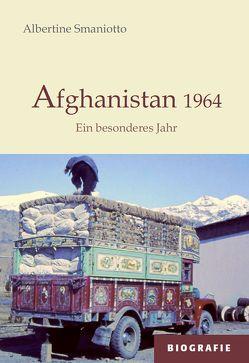 Afghanistan 1964 von Smaniotto,  Albertine
