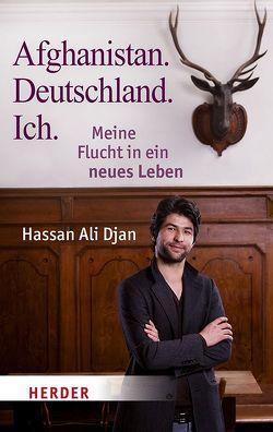 Afghanistan. Deutschland. Ich von Ali Djan,  Hassan, Frenzel,  Veronica