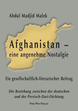 Afghanistan – eine angenehme Nostalgie von Malek,  Abdul Madjid