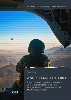 Afghanistan seit 2001 von Holz,  Daniel