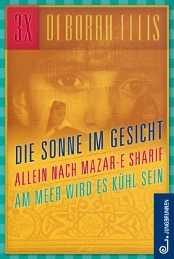 Afghanistan-Trilogie von Ellis,  Deborah, Melach,  Anna, Rapp,  Brigitte
