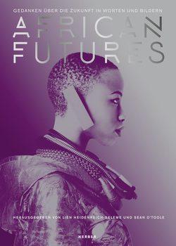 African Futures von Heidenreich,  Lien, O'Toole,  Sean