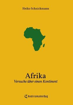 Afrika von Schnickmann,  Heiko