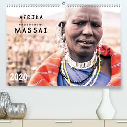 AFRIKA – Auf den Spuren der MASSAI (Premium, hochwertiger DIN A2 Wandkalender 2020, Kunstdruck in Hochglanz) von SEIFINGER,  TOBY