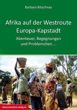 Afrika auf der Westroute von Bitschnau,  Barbara