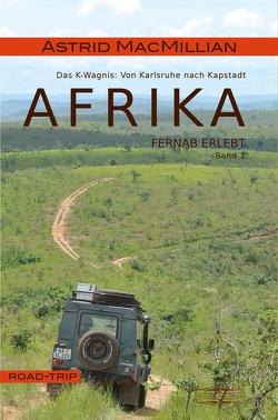 Afrika fernab erlebt (1) von MacMillian,  Astrid