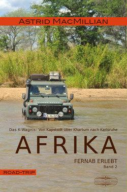 Afrika fernab erlebt (2) von MacMillian,  Astrid