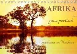 AFRIKA ganz poetisch (Tischkalender 2019 DIN A5 quer) von Woyke,  Wibke