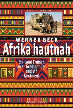 Afrika hautnah von Beck,  Werner