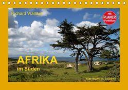 AFRIKA im Süden (Tischkalender 2019 DIN A5 quer) von Walliser,  Richard