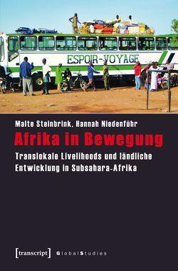 Afrika in Bewegung von Niedenführ,  Hannah, Steinbrink,  Malte