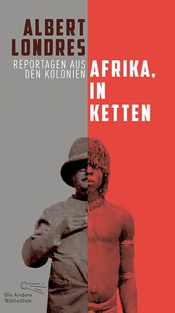 Afrika, in Ketten von Albers,  Irene, Bail,  Petra, Goll,  Yvan, Londres,  Albert
