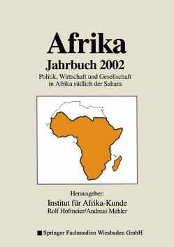 Afrika Jahrbuch 2002 von Hofmeier,  Rolf, Institut für Afrika-Kunde, Mehler,  Andreas