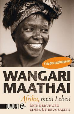 Afrika, mein Leben von Maathai,  Wangari, Wulfekamp,  Ursula