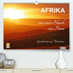 AFRIKA mit einem Hauch von Poesie (Premium, hochwertiger DIN A2 Wandkalender 2021, Kunstdruck in Hochglanz) von Woyke,  Wibke