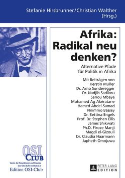 Afrika: Radikal neu denken? von Blumenberg,  Lotte, Hirsbrunner,  Stefanie, Kutzner,  Karla, Walther,  Christian
