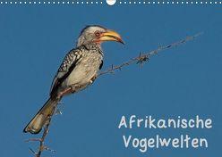 Afrikanische Vogelwelten (Wandkalender 2019 DIN A3 quer) von Wolf,  Gerald