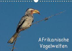 Afrikanische Vogelwelten (Wandkalender 2019 DIN A4 quer) von Wolf,  Gerald