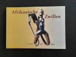 Afrikanische Zwillen von Mayer,  Josef