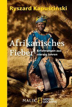 Afrikanisches Fieber von Kapuściński,  Ryszard, Pollack,  Martin