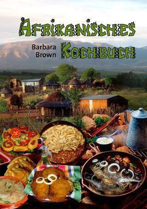 Afrikanisches Kochbuch von Brown,  Barbara