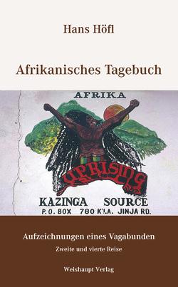 Afrikanisches Tagebuch von Höfl,  Hans