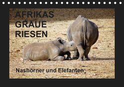 Afrikas Graue Riesen – Nashörner und Elefanten (Tischkalender 2019 DIN A5 quer) von Tkocz,  Eduard