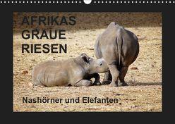 Afrikas Graue Riesen – Nashörner und Elefanten (Wandkalender 2019 DIN A3 quer) von Tkocz,  Eduard