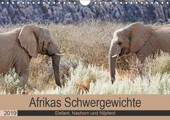 Afrikas Schwergewichte Elefant, Nashorn und Nilpferd (Wandkalender 2019 DIN A4 quer) von Kärcher,  Britta