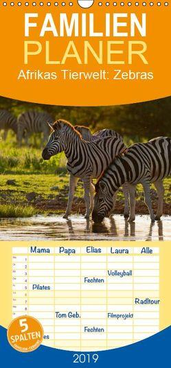 Afrikas Tierwelt: Zebras – Familienplaner hoch (Wandkalender 2019 , 21 cm x 45 cm, hoch) von Voss,  Michael