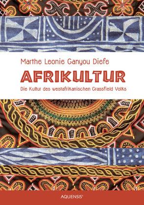 Afrikultur von Ganyou Diefe,  Marthe Leonie