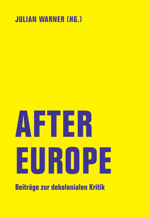 After Europe von Jain,  Rohit, Reznikova,  Olga, Sternfeld,  Nora, Warner,  Julian
