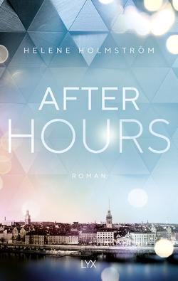 After Hours von Holmström,  Helene, Roßbach,  Corinna