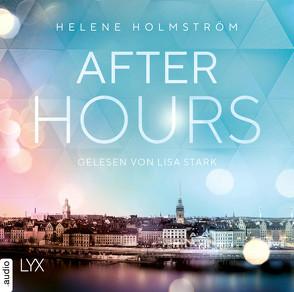 After Hours von Holmström,  Helene, Roßbach,  Corinna, Stark,  Lisa